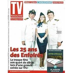 TV MAGAZINE n°21643 09/03/2014  25 ans d'Enfoirés: Patrick Bruel, Claire Keim & Dany Boon