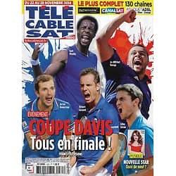 """Télé Cable Sat n°1281 22/11/2014  Tennis, Coupe Davis: Tous en finale!/ """"Nouvelle Star""""/ Jake Gyllenhaal/ Sonia Rolland/ Emmanuelle Devos"""