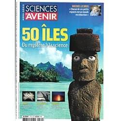 SCIENCES ET AVENIR n°171H juillet-août 2012  50 îles: Des mystères à la Science