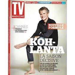 """TV MAGAZINE n°21702 18/05/2014  """"Koh-Lanta"""" Brogniart/ Cannes/ M6/ Débarquement/ Séries horrifiques"""