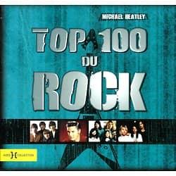 """Top 100 du Rock"" par Michael Heatley"