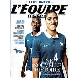 L'EQUIPE MAGAZINE N°1665 14 JUIN 2014  SPECIAL BLEUS/ DESCHAMPS/ VARANE/ BENZEMA/ GRIEZMANN..