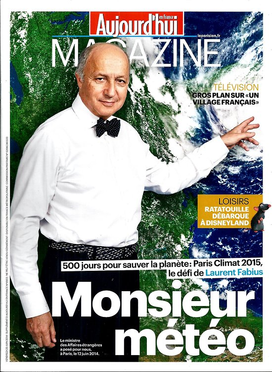 """AUJOURD'HUI EN FRANCE MAGAZINE n°4603 20/06/2014  Fabius & Climat/ """"Un Village Français""""/ Mandela"""