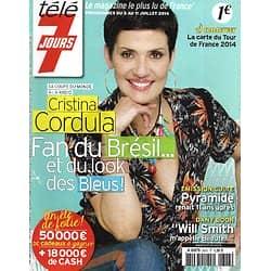 TELE 7 JOURS n°2823 05/07/2014  Cristina Cordula/ Dany Boon/ Charlize Theron/ Johnny Depp/ Angelina Jolie