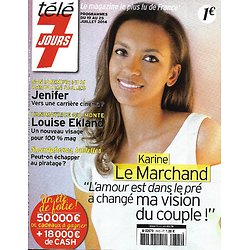 TELE 7 JOURS n°2825 19/07/2014  Karine Le Marchand/ Lana Del Rey/ Ekland/ Jenifer/ Sharon Stone