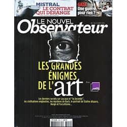LE NOUVEL OBSERVATEUR n°2596 07/08/2014  Grandes énigmes de l'Art/ Contrat Mistral/ Guerre à Gaza