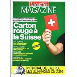 AUJOURD'HUI EN FRANCE MAGAZINE n°4701 26/09/2014  Affaire UBS/ Mondial de l'auto/ Toledano & Nakache