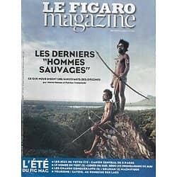 """LE FIGARO MAGAZINE n°21774 08/08/2014  Derniers """"hommes sauvages""""/ Les lacs de Savoie/ L'île de Jeju/ Philippe de Villiers/ Les conquérants: Soliman"""