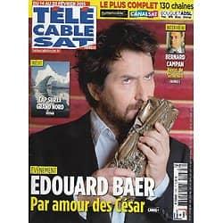 Télé Cable Sat n°1293 14/02/2015  Edouard Baer: par amour des César/ Bernard Campan/ Cap sur le Grand Nord