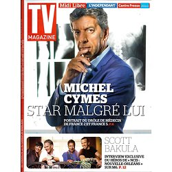 TV MAGAZINE N°21963 22 MARS 2015  MICHEL CYMES/ SCOTT BAKULA/ NCIS/ CARDONNEL