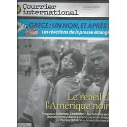 COURRIER INTERNATIONAL n°1288 09/07/ 2015  Le réveil de l'Amérique noire/ Grèce/ Fleuve Yangtsé/ L'architecte Contractor