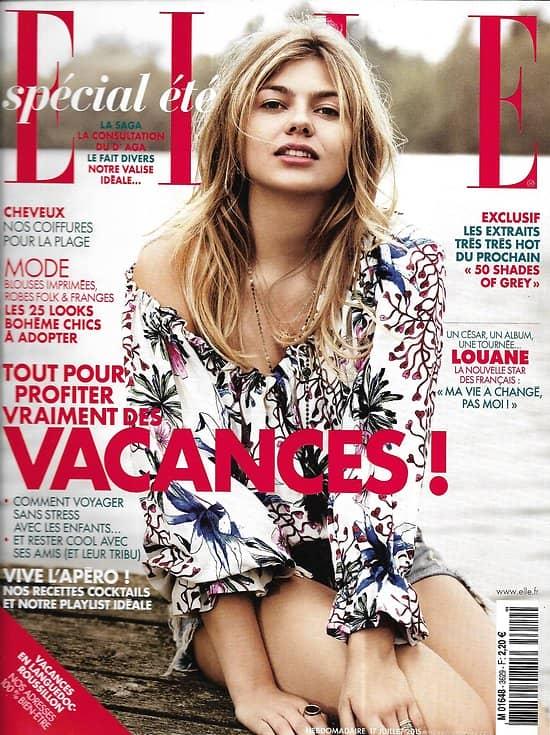 ELLE n°3629 17/07/2015  Louane Emera/ L'apéro/ 50 Shades of Grey/ Loulou Robert/ Spécial vacances