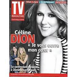 TV MAGAZINE n°21223 04/11/2012  Céline Dion, sa confession exclusive/ Miss France/ Dassier