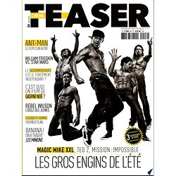 "CINEMA TEASER n°46 été 2015  ""Magic Mike XXL""Channing Tatum/ ""Misson:Impossible""Tom Cruise/ ""Ted 2"" Mark Wahlberg"