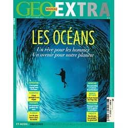 GEO EXTRA n°3 août-octobre 2015  Spécial Océans: Un rêve pour les hommes, Un avenir pour notre planète