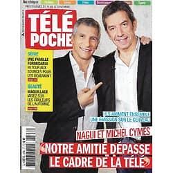 """TELE POCHE n°2596 14/11/2015  Nagui & Michel Cymes/ """"Malaterra""""/ """"Une famille formidable""""/ Georges Pernoud/ Les médicaments & les Français"""