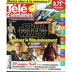 TELE 2 SEMAINES n°312 12/12/2015  STAR WARS EPISODE VII: LE REVEIL DE LA FORCE