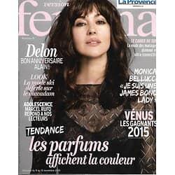 VERSION FEMINA N°710 9 NOVEMBRE 2015  MONICA BELLUCCI/ ALAIN DELON/ PARFUMS/ MODE ESPRIT SKI