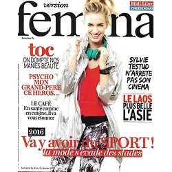 VERSION FEMINA N°718 4 JANVIER 2016  MODE SPORT/ TESTUD/ LAOS/ CAFE/ GRAND-PERE