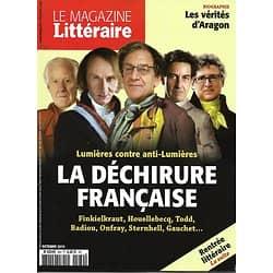 LE MAGAZINE LITTERAIRE n°560 octobre 2015  LA DECHIRURE FRANCAISE/ RENTREE LITTERAIRE/ ARAGON/ FOREST