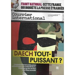 COURRIER INTERNATIONAL n°1310 10/12/2015  DAECH TOUT PUISSANT?/ FN/ DEEP WEB/ MOLENBEEK ANGLAIS