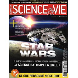 SCIENCE&VIE n°1179 décembre 2015  Star Wars, quand la science rattrape la fiction/ COP21