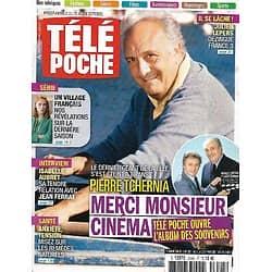 """TELE POCHE n°2645 22/10/2016  Pierre Tchernia/ """"Un village français""""& Audrey Fleurot/ Philippe Etchebest"""