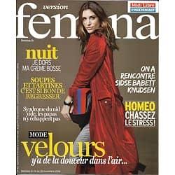 VERSION FEMINA N°763 14 NOVEMBRE 2016  MODE VELOURS/ KNUDSEN/ SOUPES&TARTINES/ HOMEO