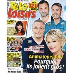 """TELE LOISIRS n°1592 03/09/2016  Animateurs TV/ Laëtitia Milot/ Céline Dion/ Foires aux vins/ """"Alex Hugo"""""""