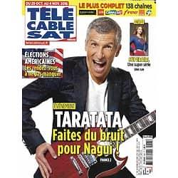 """Télé Cable Sat n°1382 29/10/2016  Nagui présente """"Taratata"""" live/ """"Supergirl""""/ Elections américaines/ Sébastien Ogier"""