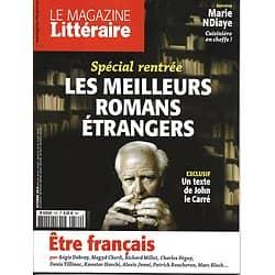 LE MAGAZINE LITTERAIRE n°572 OCTOBRE 2016  LE CARRE/ BEST ROMANS ETRANGERS/ ETRE FRANCAIS/ NDIAYE