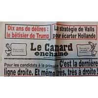 LE CANARD ENCHAINE N°5012 16 NOVEMBRE 2016  C'EST LA DERNIERE LIGNE DROITE, MEME TRES A DROITE!