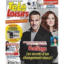 """TELE LOISIRS n°1598 15/10/2016  """"Profilage"""" Un changement réussi, avec Philippe Bas/ """"Danse avec les stars""""/ Les robots débarquent/ Les politiques stars"""