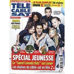 Télé Cable Sat n°1389 17/12/2016  Spécial jeunesse/ Jamel Debbouze/ Miss France/ Agatha Christie