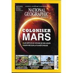 NATIONAL GEOGRAPHIC n°206 novembre 2016  Coloniser Mars/ Pieuvre/ Américains & Cuba