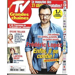 TV GRANDES CHAINES n°330 19/11/2016 FREDERIC LOPEZ/ TELLIER/ MILOT/ HOLIDAY ON ICE