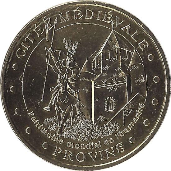 Cité Médiévale De Provins 1-Patrimoine Mondial