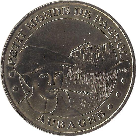 Le Petit Monde De Pagnol 1-Aubagne