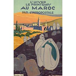 Affiche Aéropostale au Maroc (ville) Papier Vergé A150