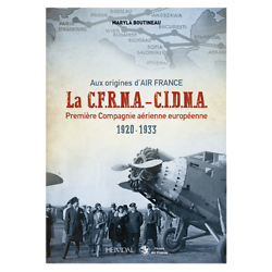 Livre la C.F.R.N.A - C.N.D.N.A (Aux origines d'Air France)