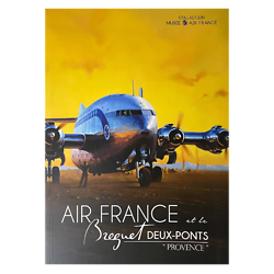 Livre Air France et le Breguet 2 Ponts