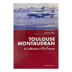 Livre Toulouse Montaudran