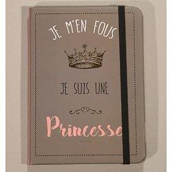 Carnet Je m'en fous je suis une princesse A6