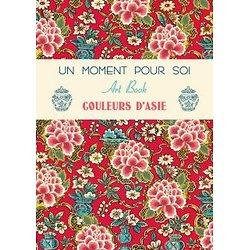 Carnet Art Book Couleurs d'Asie Un moment pour soi