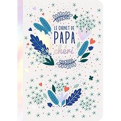 Le carnet de papa chéri A6