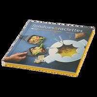 Fondues et raclettes - 25 recettes d'ici et d'ailleurs