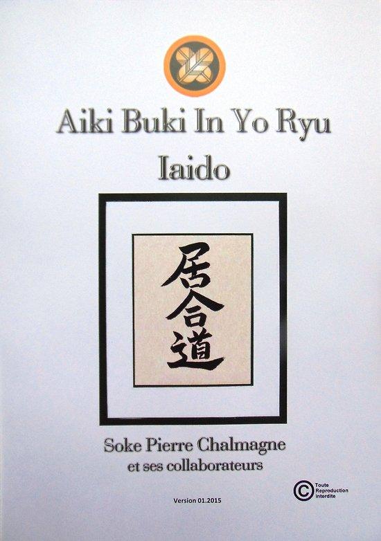 Livre Aiki Buki In Yo Ryu Iaido
