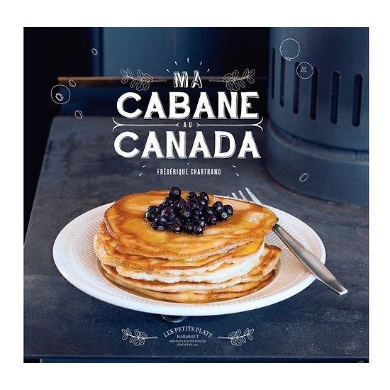 Livre de recette - Ma Cabane au Canada