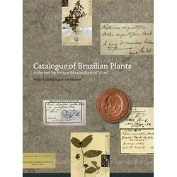 Catalogue of Brazilian Plants collected by Prince Maximilian of Wied