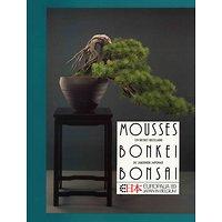 Mousses, Bonkei, Bonsai un secret séculaire du jardinier